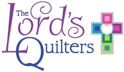 The Lord's Quilters | Stitched with Prayer and Sewn in Love